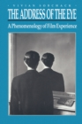 The Address of the Eye : A Phenomenology of Film Experience - Book