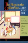The Plum in the Golden Vase or, Chin P'ing Mei, Volume One : The Gathering - Book