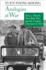 Analogies at War : Korea, Munich, Dien Bien Phu, and the Vietnam Decisions of 1965 - Book