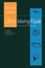 Life in Moving Fluids : The Physical Biology of Flow - Revised and Expanded Second Edition - Book