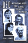 QED and the Men Who Made It : Dyson, Feynman, Schwinger, and Tomonaga - Book