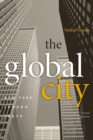 The Global City : New York, London, Tokyo - Book