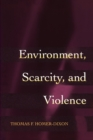Environment, Scarcity, and Violence - Book