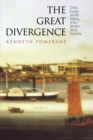 The Great Divergence : China, Europe, and the Making of the Modern World Economy - Book