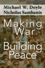 Making War and Building Peace : United Nations Peace Operations - Book