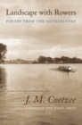 Landscape with Rowers : Poetry from the Netherlands - Book