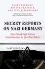Secret Reports on Nazi Germany : The Frankfurt School Contribution to the War Effort - Book