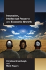Innovation, Intellectual Property, and Economic Growth - Book