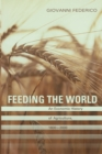 Feeding the World : An Economic History of Agriculture, 1800-2000 - Book