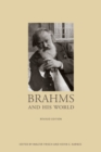 Brahms and His World : Revised Edition - Book