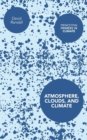 Atmosphere, Clouds, and Climate - Book