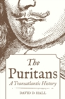 The Puritans : A Transatlantic History - Book
