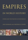 Empires in World History : Power and the Politics of Difference - Book