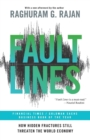 Fault Lines : How Hidden Fractures Still Threaten the World Economy - Book