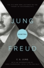 Jung contra Freud : The 1912 New York Lectures on the Theory of Psychoanalysis - Book