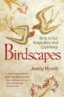 Birdscapes : Birds in Our Imagination and Experience - Book