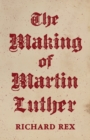 The Making of Martin Luther - Book