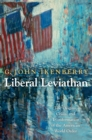 Liberal Leviathan : The Origins, Crisis, and Transformation of the American World Order - Book