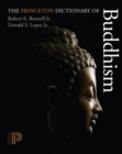 The Princeton Dictionary of Buddhism - Book