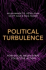 Political Turbulence : How Social Media Shape Collective Action - Book