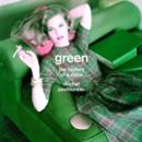 Green : The History of a Color - Book