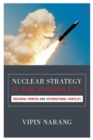 Nuclear Strategy in the Modern Era : Regional Powers and International Conflict - Book