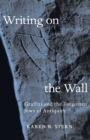 Writing on the Wall : Graffiti and the Forgotten Jews of Antiquity - Book