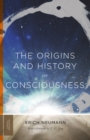 The Origins and History of Consciousness - Book