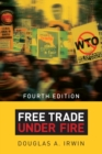 Free Trade under Fire : Fourth Edition - Book