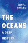 The Oceans : A Deep History - Book