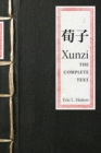Xunzi : The Complete Text - Book