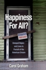 Happiness for All? : Unequal Hopes and Lives in Pursuit of the American Dream - Book