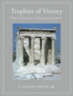 Trophies of Victory : Public Building in Periklean Athens - Book