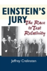 Einstein's Jury : The Race to Test Relativity - Book