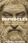 Sophocles : A Study of His Theater in Its Political and Social Context - Book