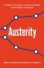 Austerity : When It Works and When It Doesn't - Book