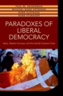 Paradoxes of Liberal Democracy : Islam, Western Europe, and the Danish Cartoon Crisis - Book