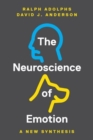 The Neuroscience of Emotion : A New Synthesis - Book