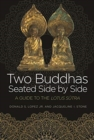 Two Buddhas Seated Side by Side : A Guide to the Lotus Sutra - Book