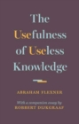 The Usefulness of Useless Knowledge - Book