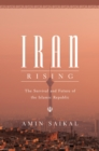 Iran Rising : The Survival and Future of the Islamic Republic - Book