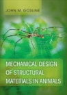 Mechanical Design of Structural Materials in Animals - Book