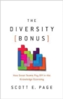 The Diversity Bonus : How Great Teams Pay Off in the Knowledge Economy - Book