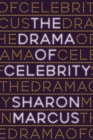 The Drama of Celebrity - Book