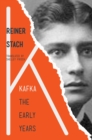 Kafka : The Early Years - Book
