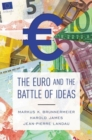 The Euro and the Battle of Ideas - Book
