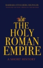 The Holy Roman Empire : A Short History - Book