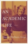 An Academic Life : A Memoir - Book