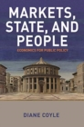 Markets, State, and People : Economics for Public Policy - Book
