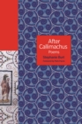After Callimachus : Poems - Book